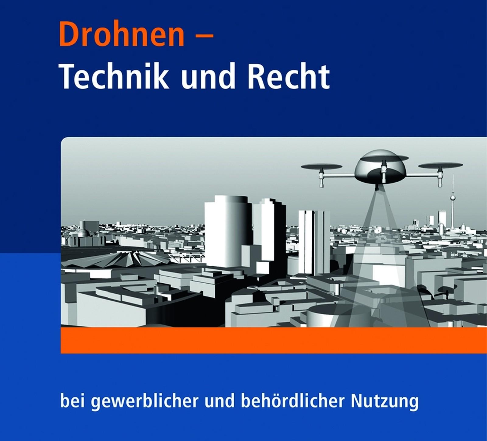 Ein erstes wissenschaftliches Werk zum Einsatz von Drohnen ist im Fraunhofer IRB Verlag erschienen